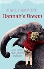 Hannah's Dream ebook by Diane Hammond