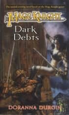 Mage Knight 2: Dark Debts ebook by