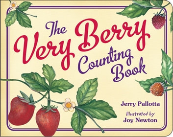 The Very Berry Counting Book ebook by Jerry Pallotta