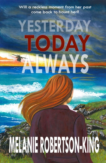 YESTERDAY TODAY ALWAYS ebook by Melanie Robertson-King