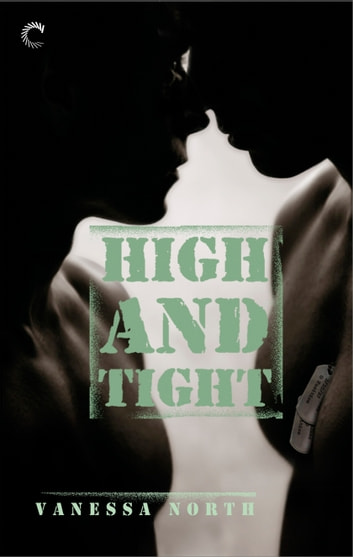 High and Tight ebook by Vanessa North