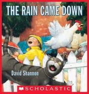The Rain Came Down ebook by David Shannon,David Shannon