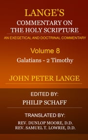 Lange's Commentary on the Holy Scripture, Volume 8 ebook by Lange, John Peter