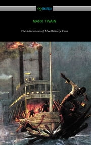 The Adventures of Huckleberry Finn (with an Introduction by Brander Matthews) ebook by Mark Twain