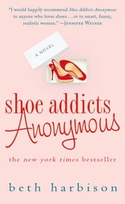 Shoe Addicts Anonymous ebook by Beth Harbison