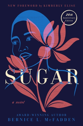 Sugar - A Novel ebook by Bernice L. McFadden