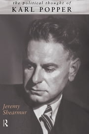 The Political Thought of Karl Popper ebook by Jeremy Shearmur