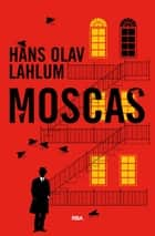 Moscas ebook by