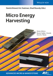 Micro Energy Harvesting ebook by Danick Briand,Eric Yeatman,Shad Roundy,Oliver Brand,Christofer Hierold,Osamu Tabata,Gary K. Fedder ,Jan G. Korvink