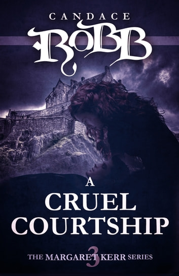 A Cruel Courtship ebook by Candace Robb