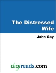 The Distressed Wife ebook by Gay, John