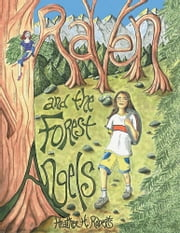 Raven and the Forest Angels ebook by Heather H. Roberts