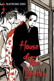 House of Five Leaves, Vol. 1 ebook by Kobo.Web.Store.Products.Fields.ContributorFieldViewModel