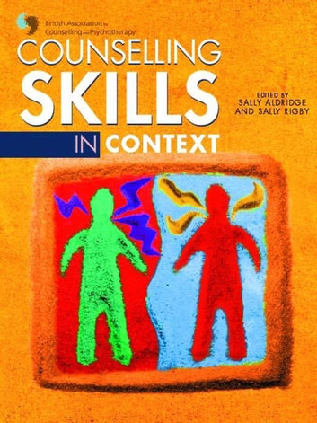 Counselling Skills in Context ebook by Members Of British Association