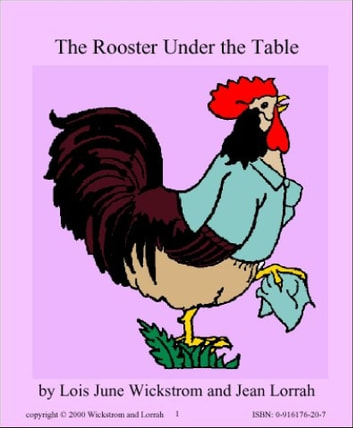 Rooster under the table ebook by jean lorrah 9781465764836 rooster under the table ebook by jean lorrahlois wickstrom fandeluxe Ebook collections