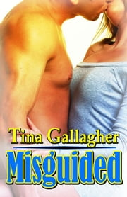 Misguided ebook by Tina Gallagher