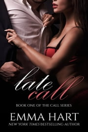 Late Call ebook by Emma Hart