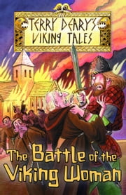 The Battle of the Viking Woman ebook by Terry Deary,Helen Flook