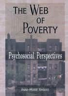 The Web of Poverty ebook by Terry S Trepper,Anne Marie Ambert