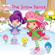 The Snow Dance ebook by Amy Ackelsberg,Laura Thomas,Nicole Balick