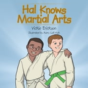 Hal Knows Martial Arts ebook by Vickie Erickson