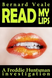 Read My Lips ebook by Bernard Veale