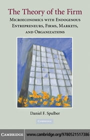 The Theory of the Firm ebook by Spulber,Daniel F.