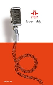 Saber hablar ebook by Instituto Cervantes