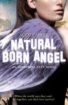 Natural Born Angel ebook by
