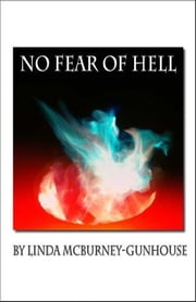 No Fear of Hell ebook by Linda McBurney-Gunhouse