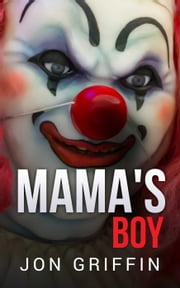 Mama's Boy ebook by Jon Griffin