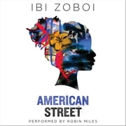 American Street audiobook by Ibi Zoboi
