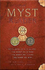 The Myst Reader ebook by Rand Miller,Robyn Miller,David Wingrove