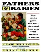 Fathers and Babies ebook by Jean Marzollo