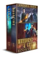 Whyborne & Griffin, Books 10-11 - Balefire and Deosil ebook by