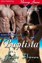 Baptista ebook by Joyee Flynn