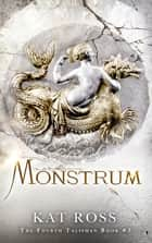 Monstrum ebook by Kat Ross