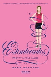 Estonteantes ebook by Sara Shepard