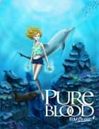 Pure Blood ebook by B.M. Green