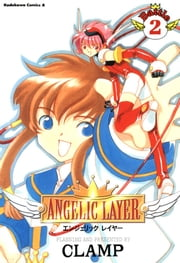 ANGELIC LAYER(2) ebook by CLAMP