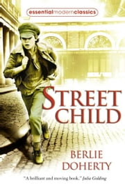 Street Child (Collins Modern Classics) ebook by Berlie Doherty