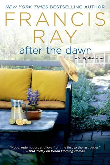 After the Dawn - A Family Affair Novel ebook by Francis Ray