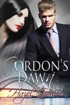 Gordon's Dawn ebook by Hazel Gower
