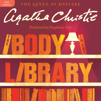 The Body In The Library Audiobook By Agatha Christie 9780062232281