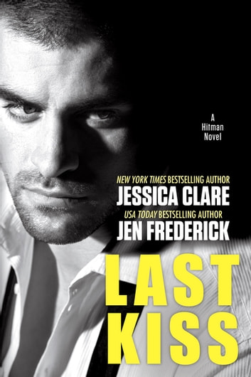 Last Kiss ebook by Jessica Clare,Jen Frederick
