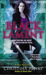 Black Lament ebook by Christina Henry