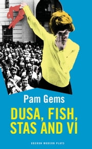 Dusa, Fish, Stas and Vi ebook by Pam Gems