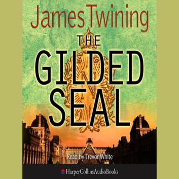 The Gilded Seal audiobook by James Twining,Kati Nicholl