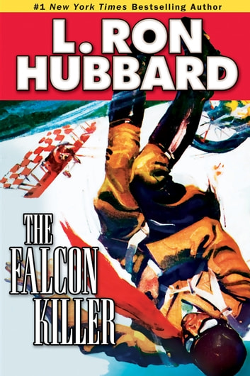 The Falcon Killer ebook by L. Ron Hubbard