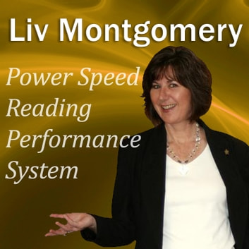 Power Speed-Reading Performance System - With Mind Music for Peak Performance audiobook by Liv Montgomery,Made for Success
